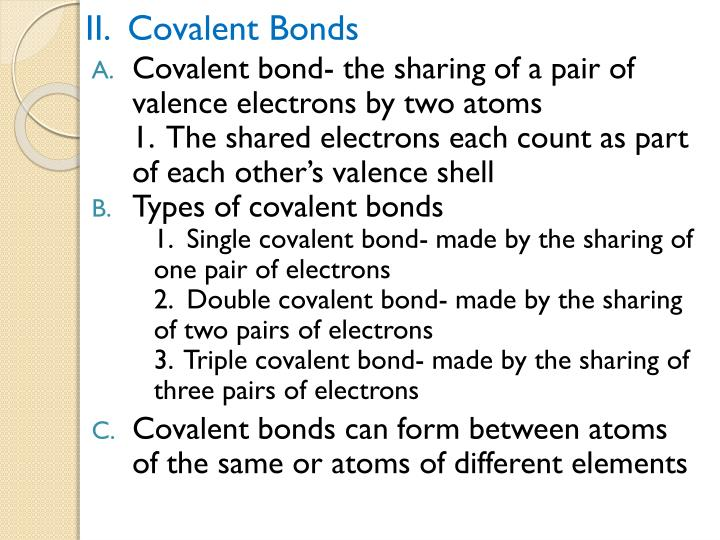 II.  Covalent Bonds