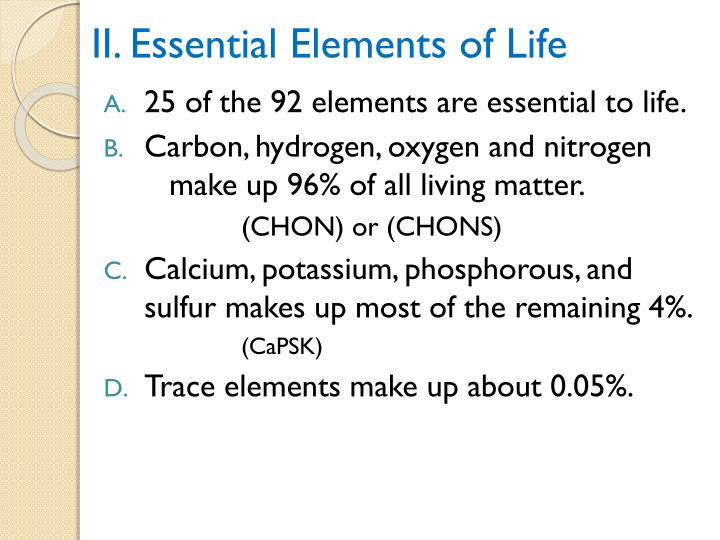 II. Essential Elements of Life