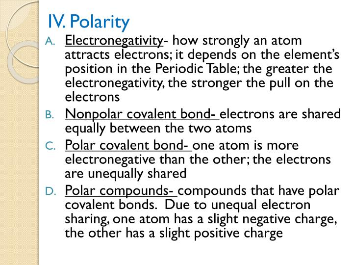 IV. Polarity