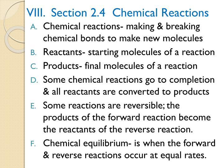 VIII.  Section 2.4  Chemical Reactions