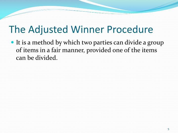 The Adjusted Winner Procedure