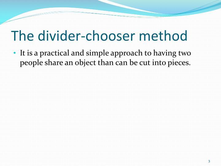 The divider-chooser method