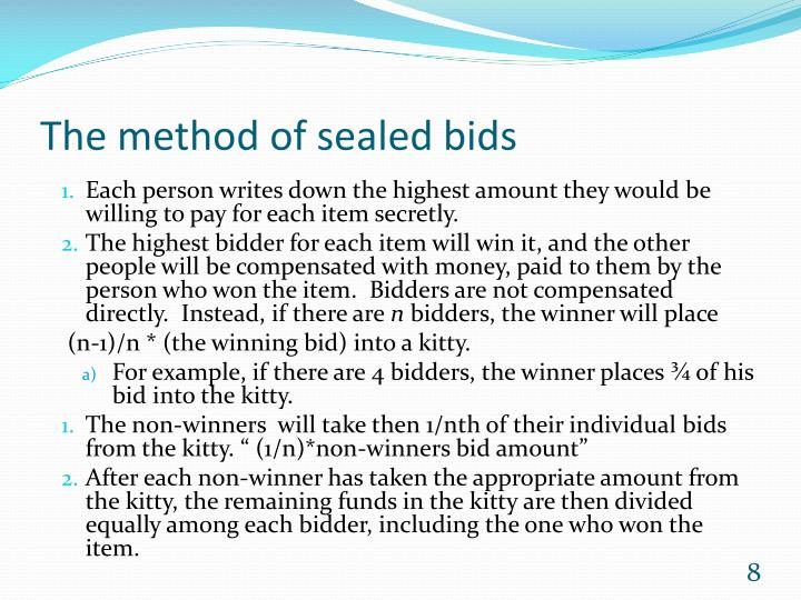 The method of sealed bids