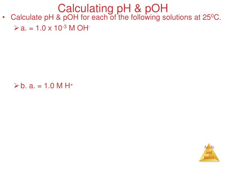 Calculating pH & pOH