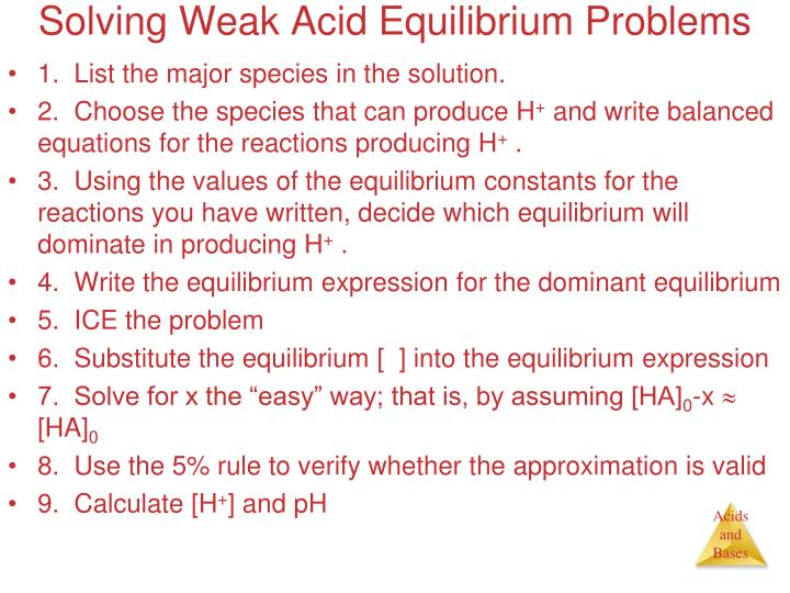 Solving Weak Acid Equilibrium Problems