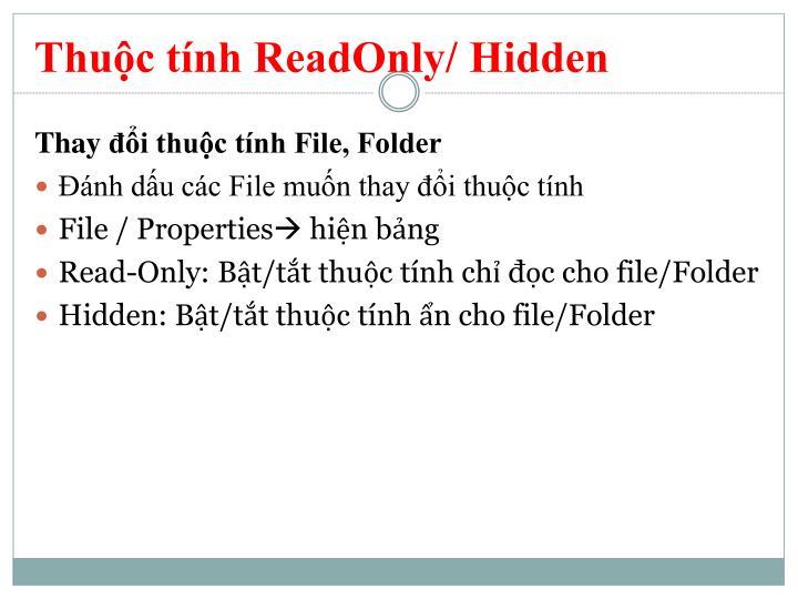 Thuộc tính ReadOnly/ Hidden