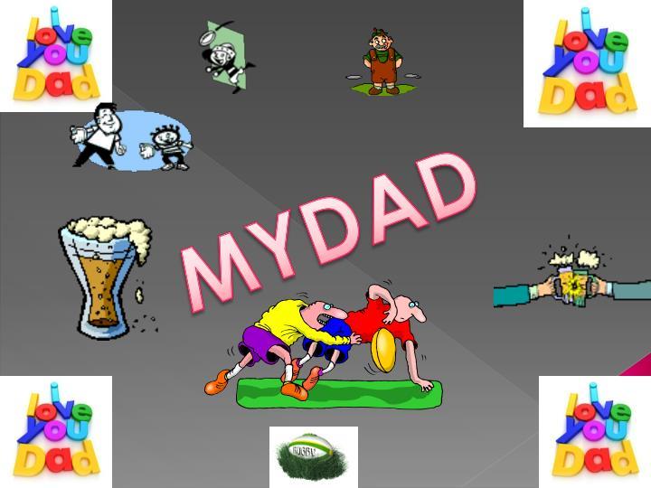 MYDAD