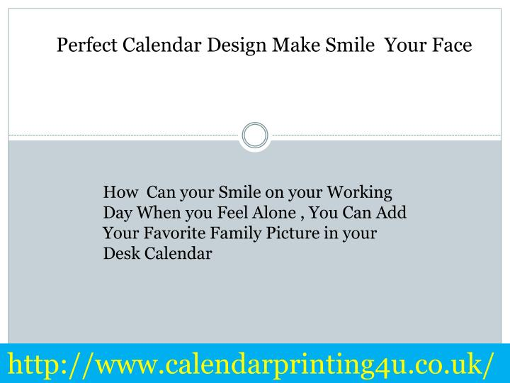 Perfect Calendar Design Make Smile  Your Face