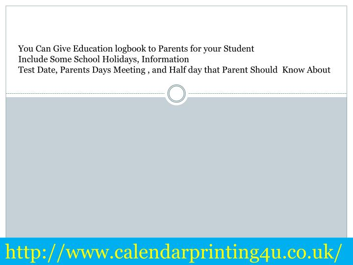 You Can Give Education logbook to Parents for your Student