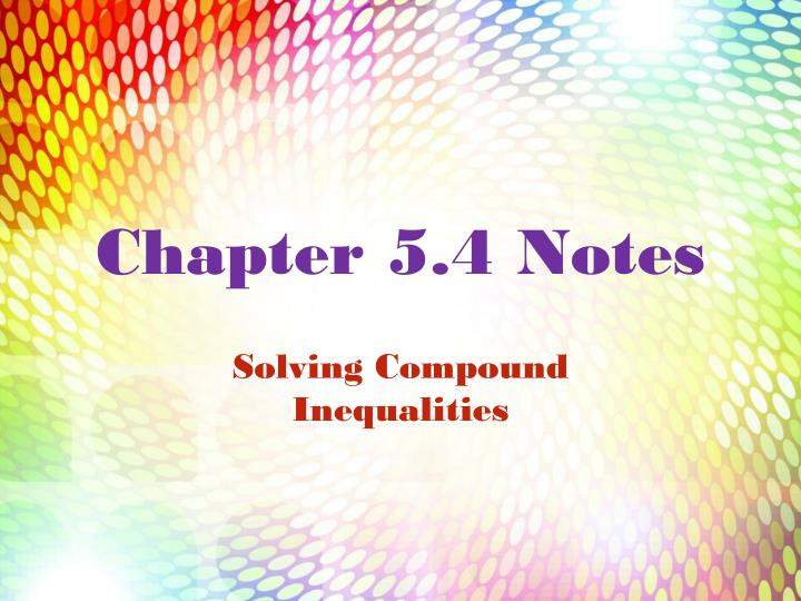 Chapter 5.4 Notes