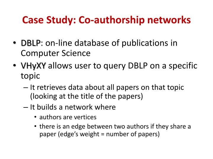 Case Study: Co-authorship networks