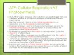 atp cellular respiration vs photosynthesis