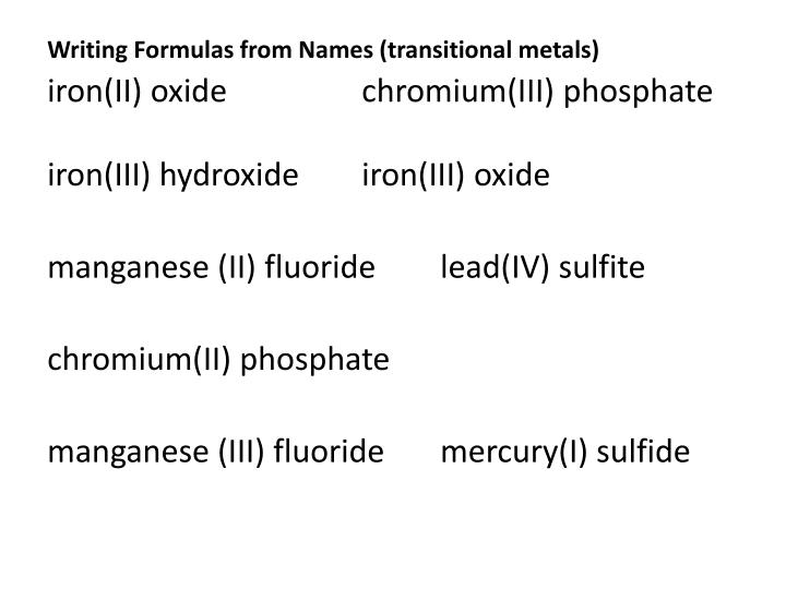 Writing Formulas from Names (transitional metals)