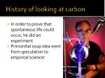 history of looking at carbon1