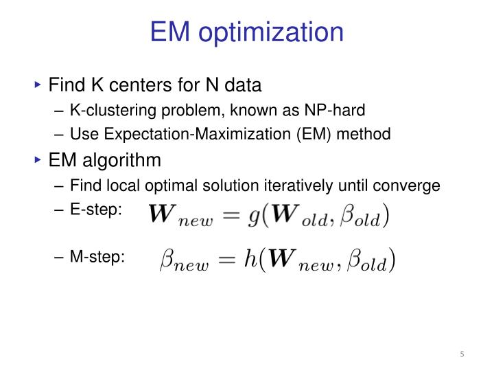 EM optimization