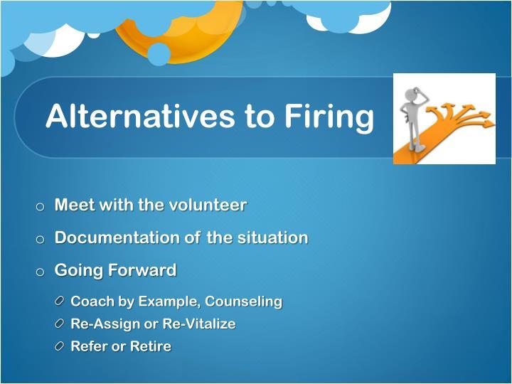 Alternatives to Firing