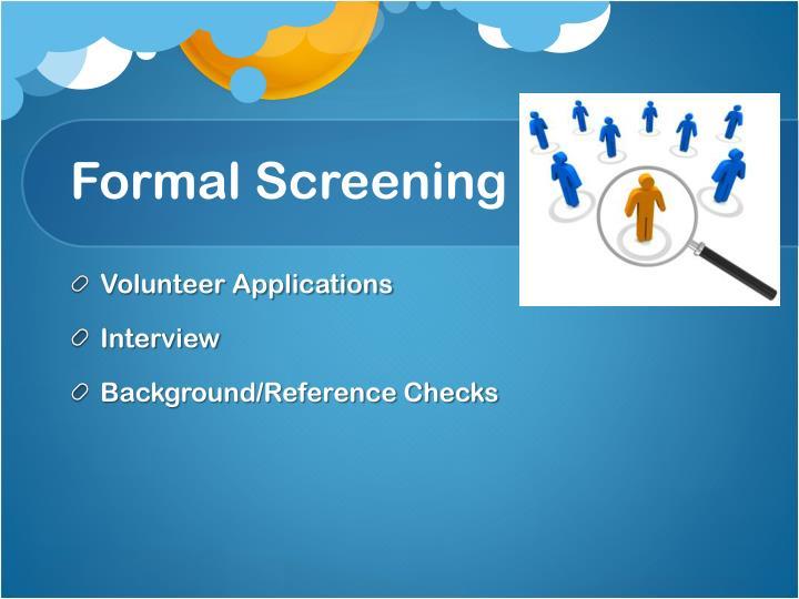Formal Screening
