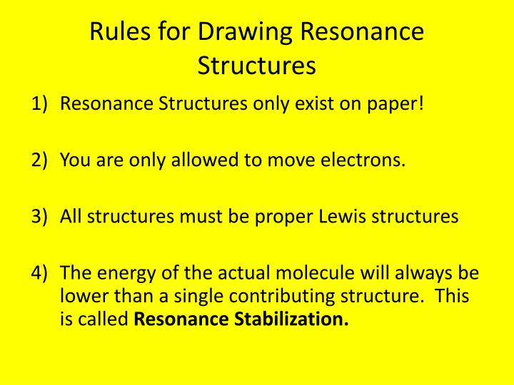 Rules for Drawing Resonance Structures