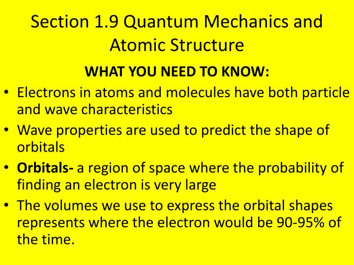 Section 1.9 Quantum Mechanics and Atomic Structure