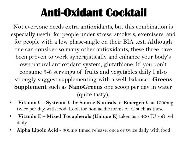 Anti-Oxidant Cocktail