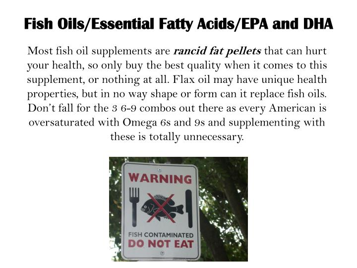 Fish Oils/Essential Fatty Acids/EPA and DHA