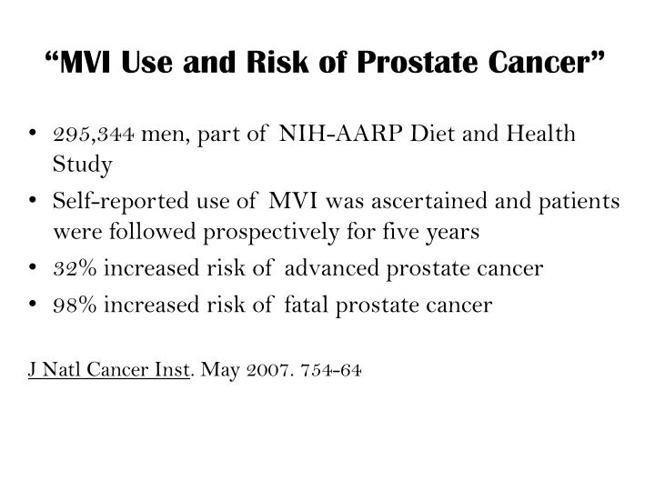 """MVI Use and Risk of Prostate Cancer"""