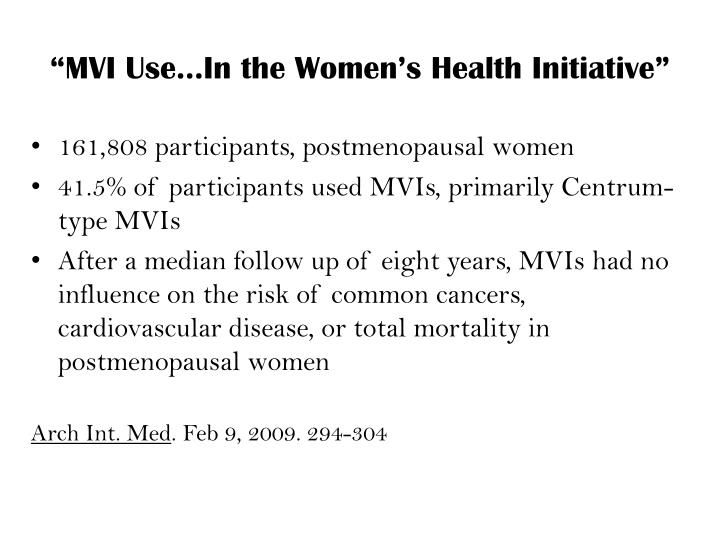 """MVI Use…In the Women's Health Initiative"""