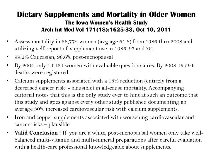 Dietary Supplements and Mortality in Older Women