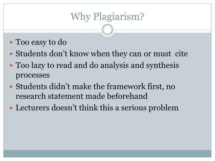 Why Plagiarism?