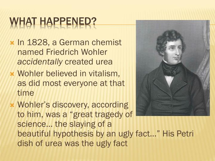 In 1828, a German chemist