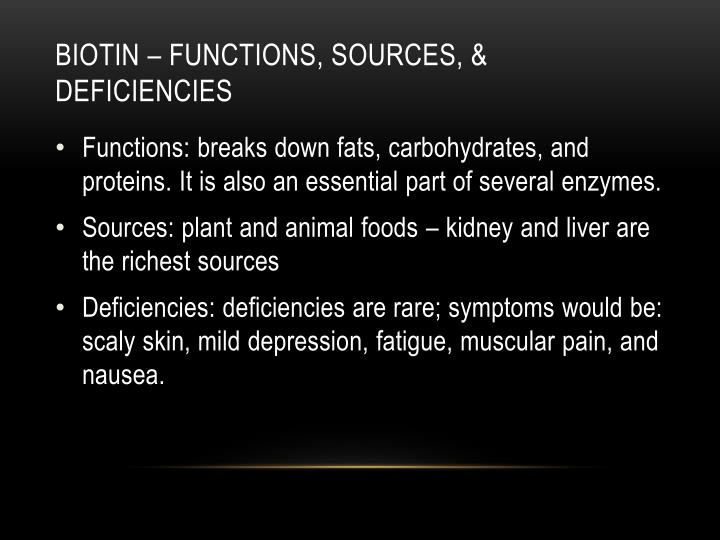 Biotin – functions, sources, & deficiencies