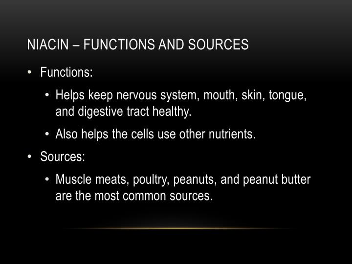 Niacin – functions and sources