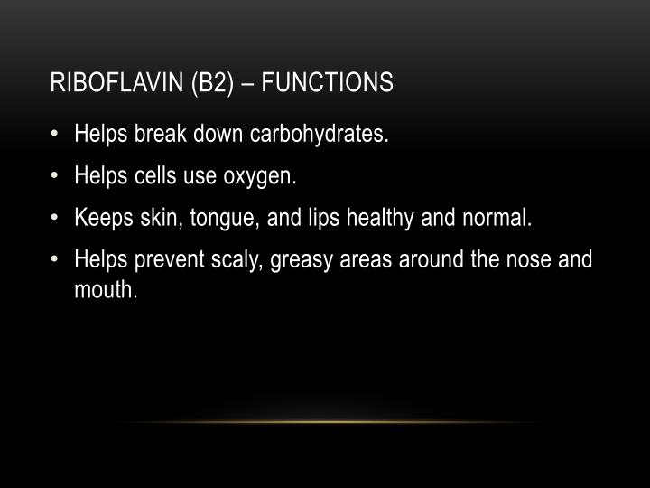Riboflavin (b2) – functions