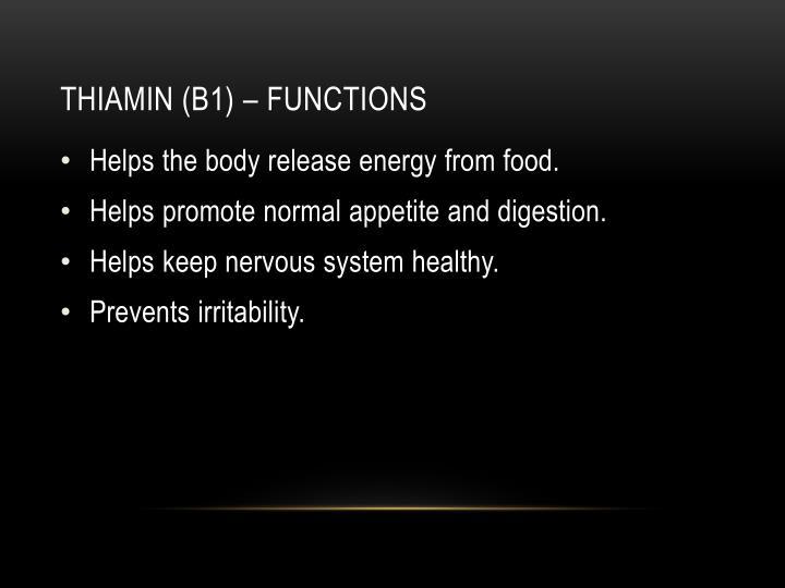 Thiamin (b1) – functions