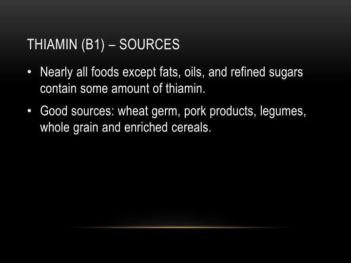 Thiamin (b1) – sources