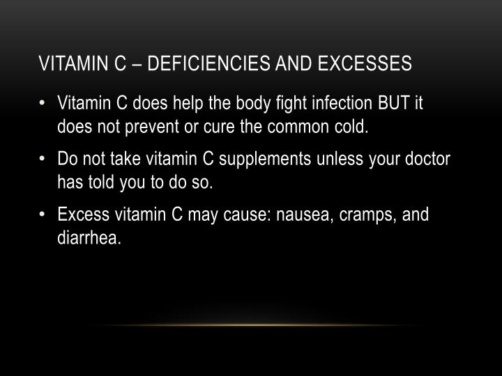 Vitamin c – deficiencies and excesses