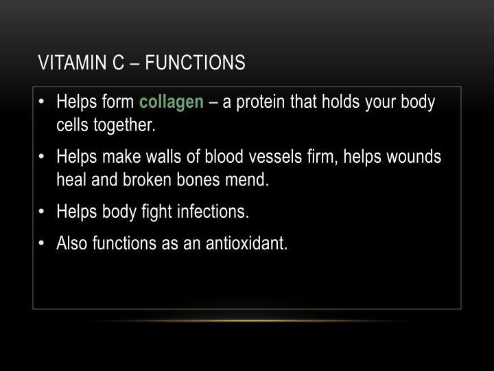 Vitamin c – functions