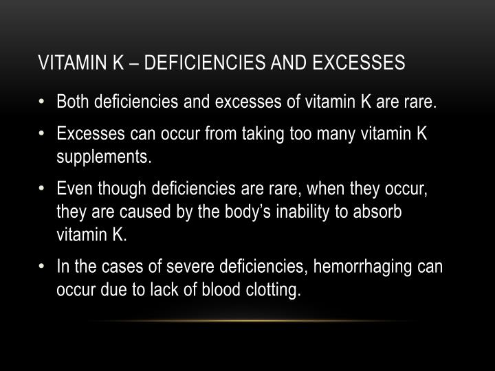Vitamin k – deficiencies and excesses