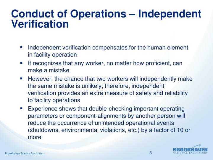 Conduct of operations independent verification