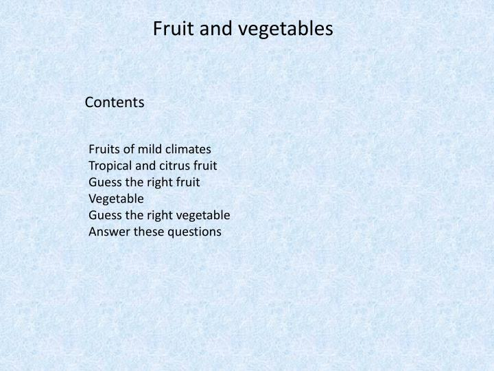Fruit and vegetables1
