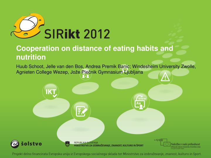 Cooperation on distance of eating habits and nutrition
