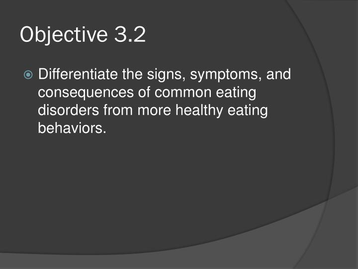 Objective 3.2