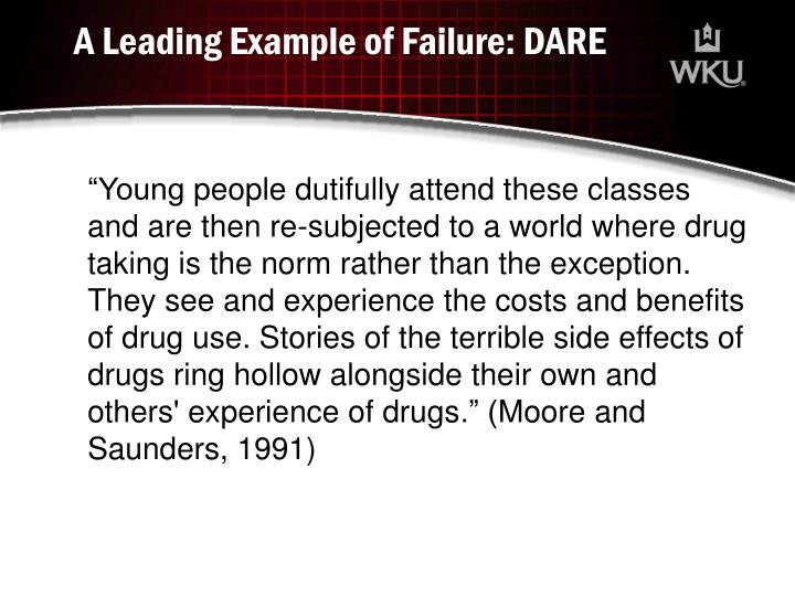 A Leading Example of Failure: DARE