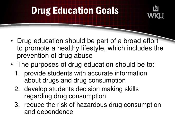 Drug Education Goals