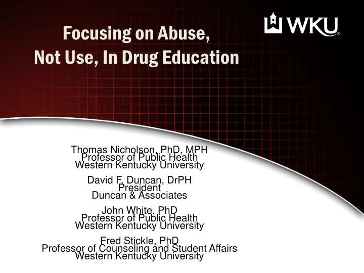 Focusing on abuse not use in drug education