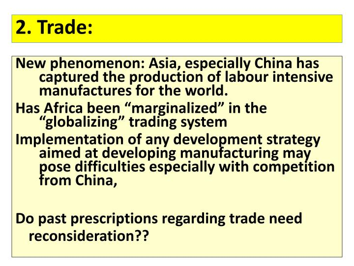 2. Trade: