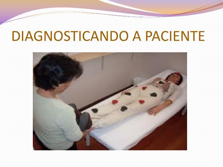 DIAGNOSTICANDO A PACIENTE