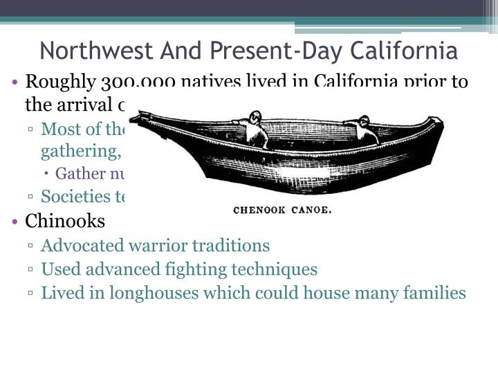 Northwest And Present-Day California