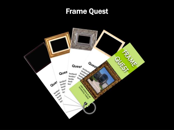 Frame Quest