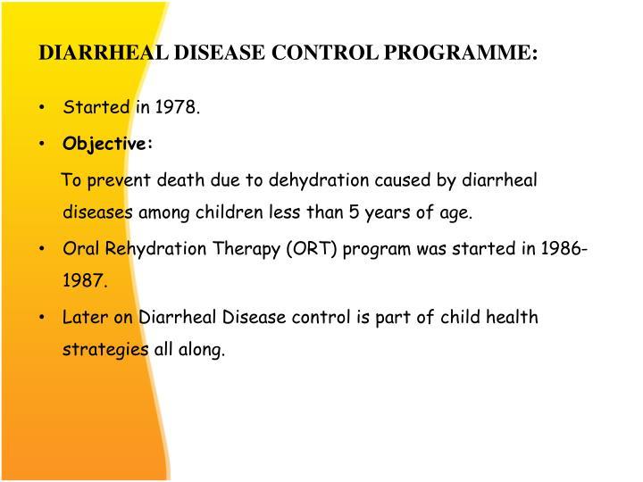 DIARRHEAL DISEASE CONTROL PROGRAMME:
